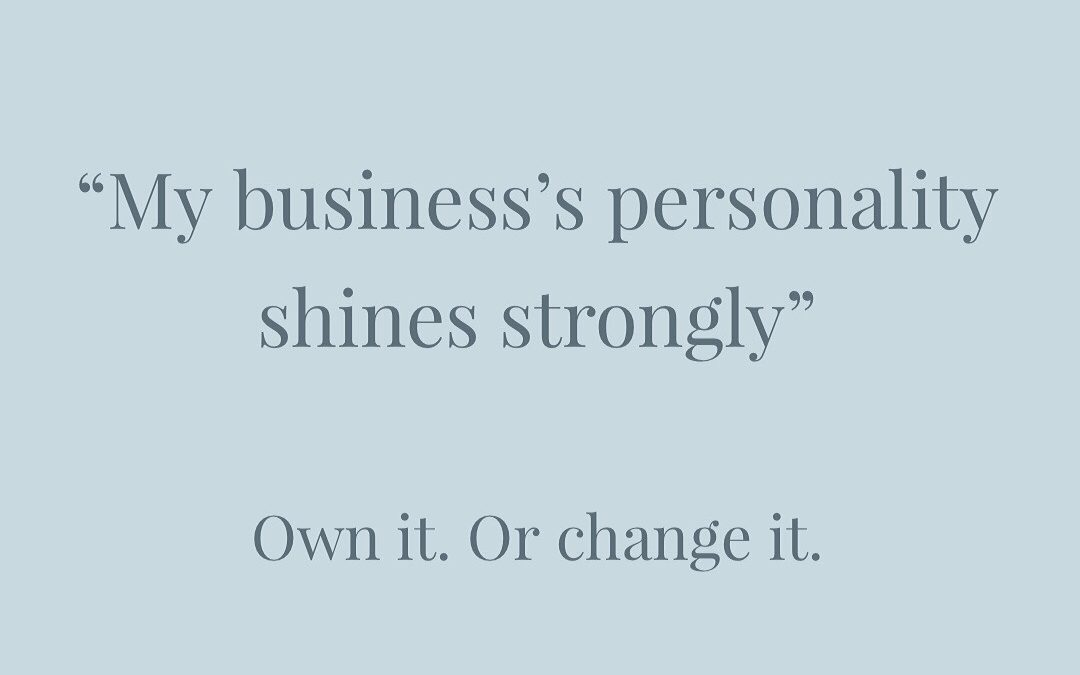 Does your business's personality shine strongly?